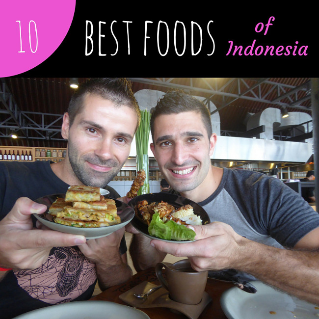 Our 10 best foods of indonesia nomadic boys