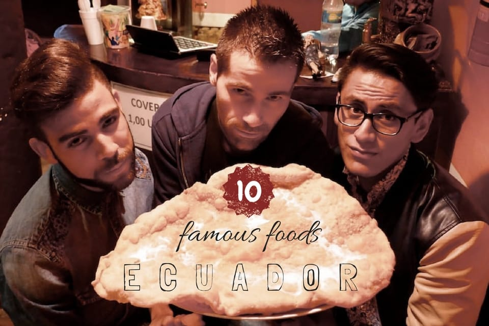 10 famous foods Ecuador