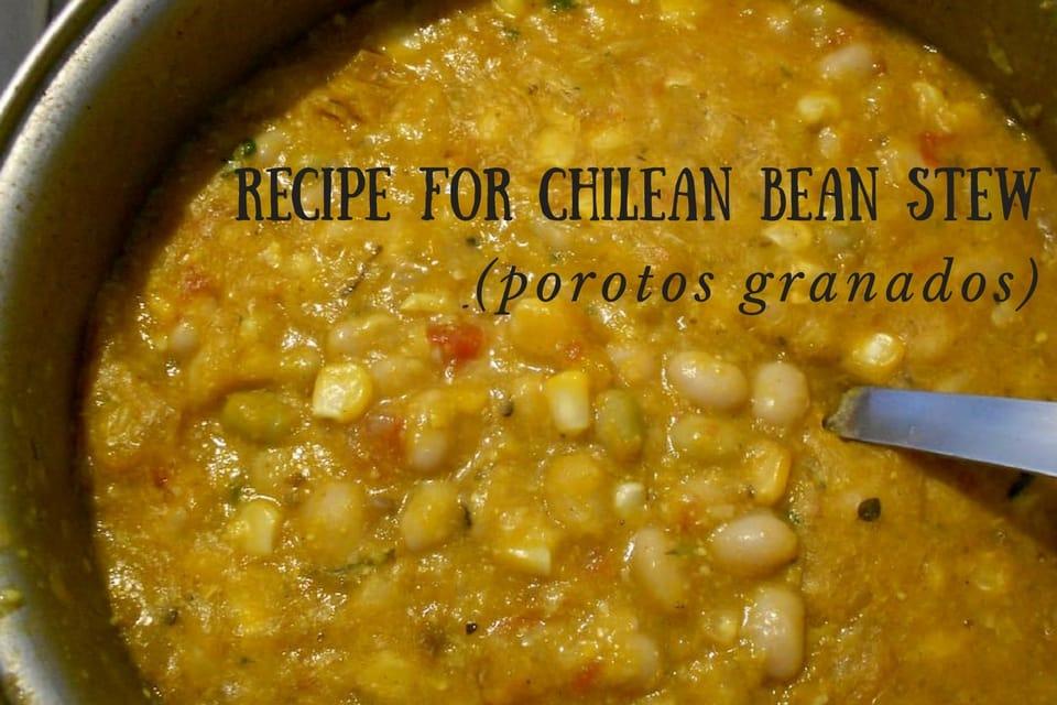 Recipe for Chilean porotos granados: countryside bean stew